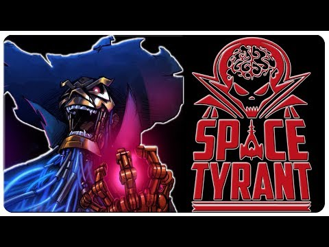 CONTROL n' OPPRESS The Galaxy For The Evil Emperor! | Space Tyrant Gameplay