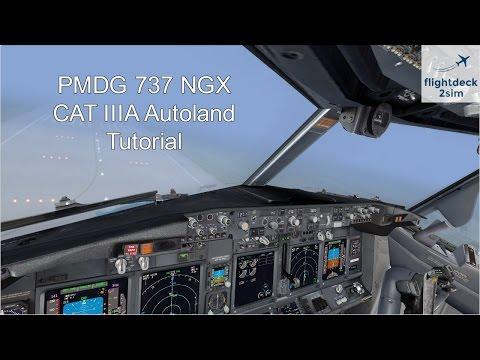 PMDG 737 NGX - REAL BOEING PILOT - CAT III ILS Autoland Tutorial