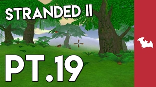 Stranded II Pt.19 - What Do You MEAN?!