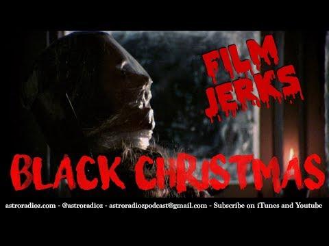 Film Jerks - 14 - Black Christmas