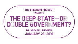 Michael Glennon | The Deep State-or Double Government?