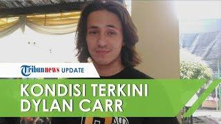 Dylan Carr Kecelakaan, sang Ayah Kabarkan Kondisi Terkini
