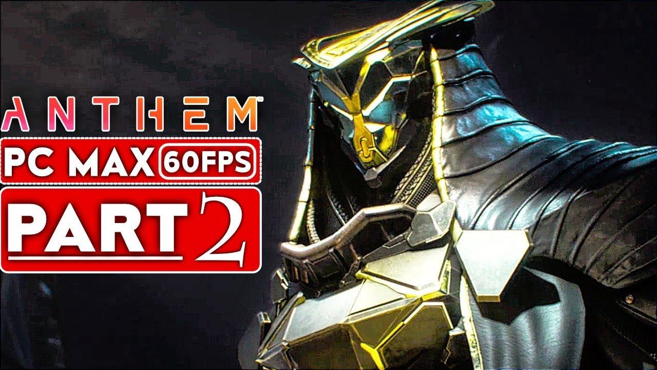 ANTHEM Gameplay Walkthrough Teil 2 Story-Kampagne [1080p HD 60FPS PC MAX EINSTELLUNGEN] - Kein Kommentar + video