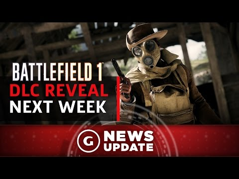 Battlefield 1 DLC Reveal Coming Next Week - GS News Update