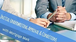 Initial Underwriting Approval & Conditions