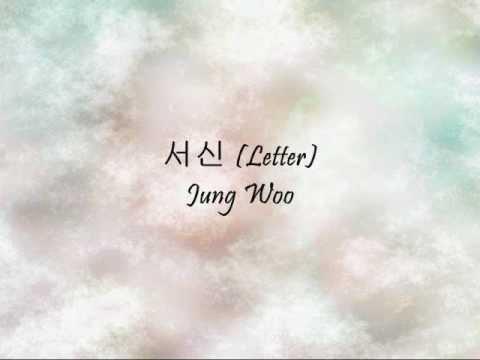 Jung Woo - 서신 (Letter) [Han & Eng]