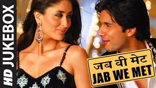 OFFICIAL Jab we Met FULL VIDEO SONGS JUKEBOX  Mauja Hi Mauja  T-Series