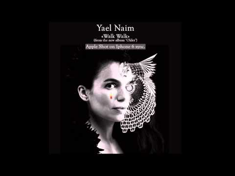 Yael Naim - Walk Walk (official audio)