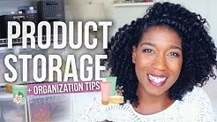 My Hair Product Tools Storage + Organization Tips - Naptural85