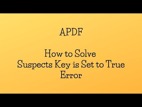 How to Solve Suspects Key is Set to True Error