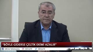 """""""BÖYLE GİDERSE ÇELTİK EKİMİ AZALIR"""""""