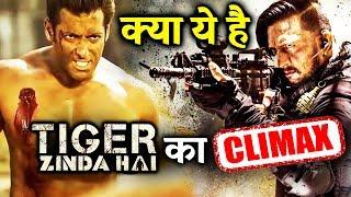 क्या ऐसा होगा Salman के Tiger Zinda Hai का CLIMAX Scene?