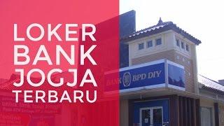 LOKER BANK JOGJA TERBARU