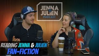 Podcast #85 - Reading Jenna & Julien Fan-Fiction