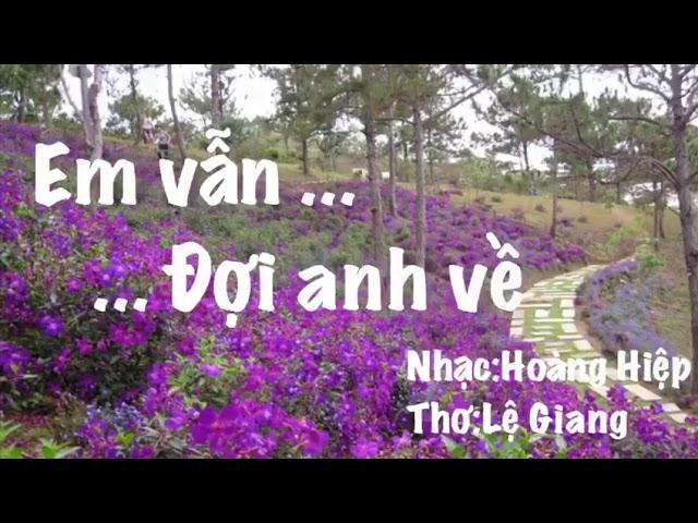 EM VẪN ĐỢI ANH VỀ - Thanh Hiền / ThanhHien's Studio