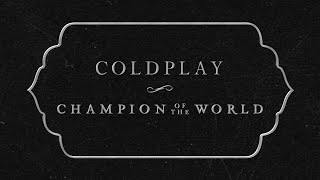 Gambar cover Coldplay - Champion Of The World (Lyric Video)