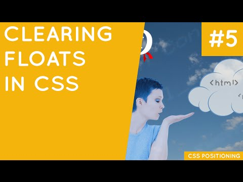 CSS Positioning Tutorial #5 - Clearing Floats