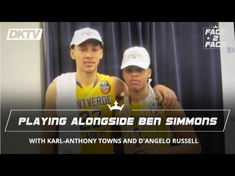 Face 2 Face with Karl-Anthony Towns and D'Angelo Russell: Playing Alongside Ben Simmons