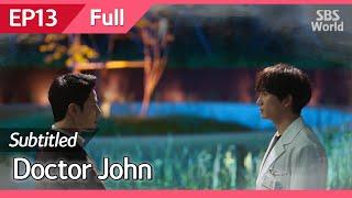 [CC/FULL] Doctor John EP13 | 의사요한