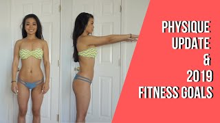 Physique Update and 2019 Fitness Goals