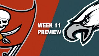 Buccaneers vs. Eagles Preview (Week 11) | NFL