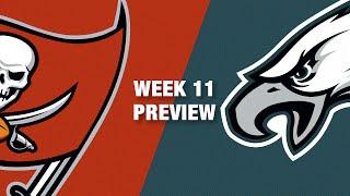 Buccaneers vs. Eagles Preview (Week 11) | NFL