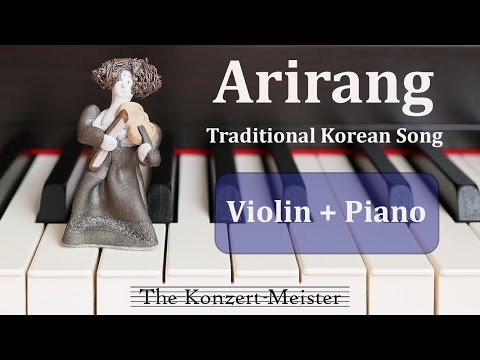 "How To Play ""Arirang"" On Violin [Violin Part + Piano Accompaniment]"
