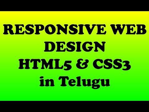 Responsive Web Designing In Telugu Using HTML5 And CSS3    Kotha Abhishek
