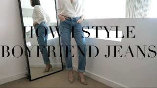 how i style boyfriend girlfriend jeans