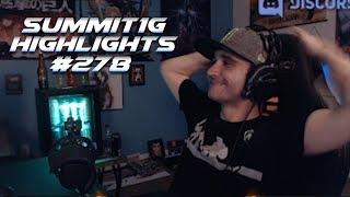 Summit1G Stream Highlights #278