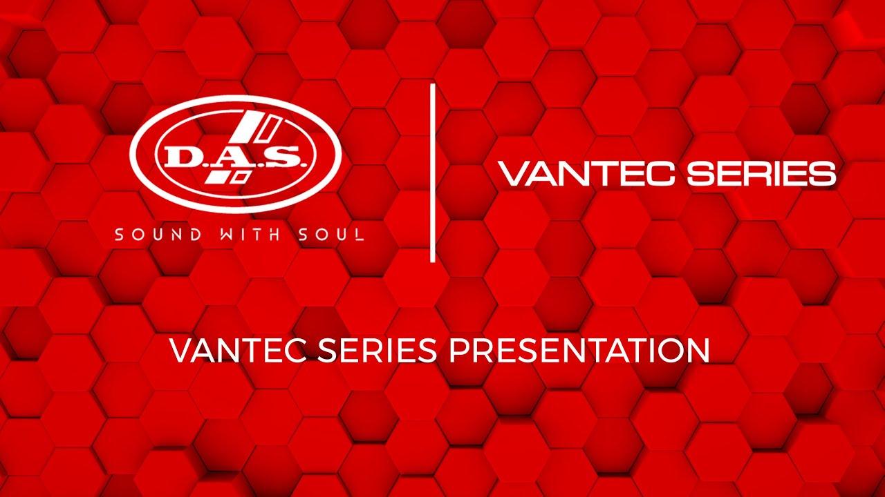 Presentación de la serie VANTEC DAS AUDIO