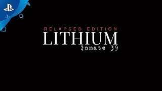Lithium: Inmate 39 Relapsed Edition - Gameplay Trailer 2 | PS4