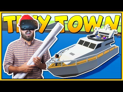 VIRTUAL REALITY LEGO? - VR CITY BUILDING - Tiny Town VR Gameplay - VR HTC Vive