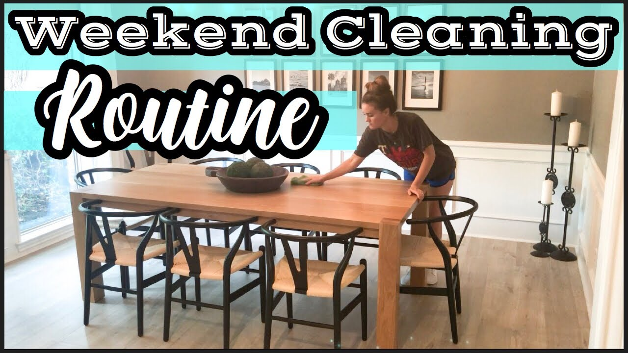 Weekend Cleaning Routine 2019 Clean With Me Speed Clean Clean House