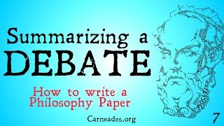 How to Summarize a Debate (How to Write a Philosophy Paper)