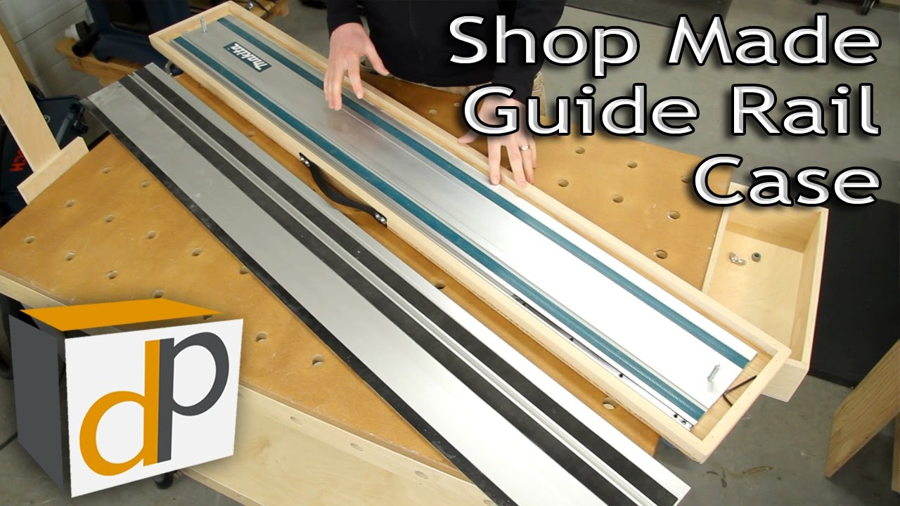 Track Saw Guide Rail Case How To Build Your Own Youtube