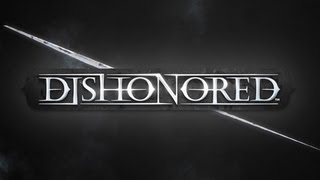 Dishonored - PC Gameplay