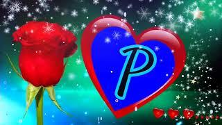 P-Letter whatsapp status ll P-Letter Lover Name whatsapp status ll WhatsApp status for P-Letter