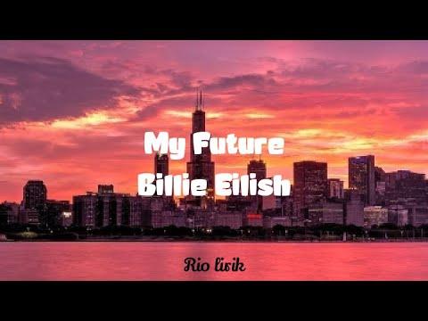 billie-eilish---my-future-(lyrics)