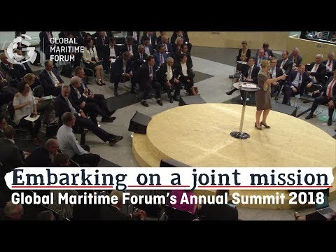 Global Maritime Forum Annual Summit 2018: Embarking on a joint mission