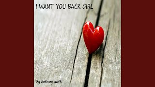 I Want You Back Girl YouTube Videos