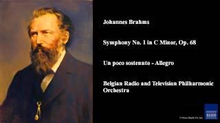 Johannes Brahms, Symphony No. 1 in C Minor, Op. 68, Un poco sostenuto - Allegro