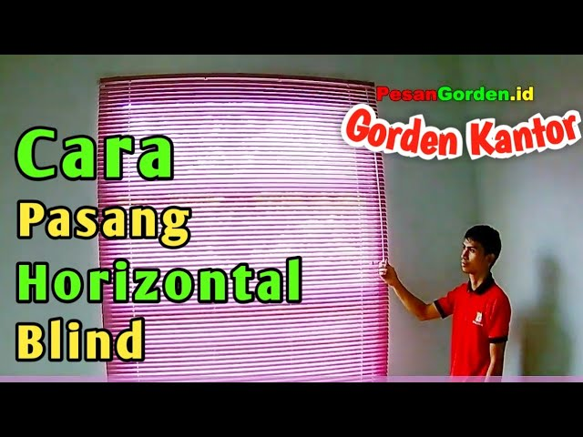 Cara Pasang Tirai Horizontal Blind - Venetian Blind - Slimline #tutorial PesanGorden.id 082310989451