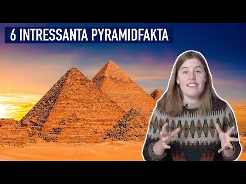 6 Intressanta Pyramidfakta