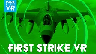 First Strike ► Jet Fighter VR - Lets fly!