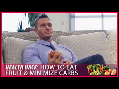 How to Eat Fruit & Minimize Carbs: Health Hacks- Thomas DeLauer