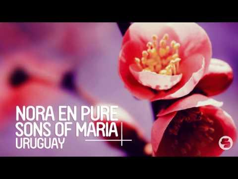 Nora En Pure & Sons Of Maria - Uruguay (Original Mix)