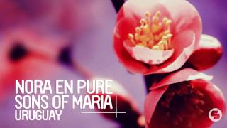 Nora En Pure & Sons Of Maria - Uruguay (Original Mix)