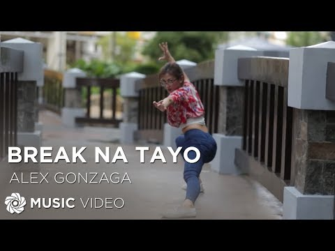Alex Gonzaga - Break Na Tayo (Official Music Video)