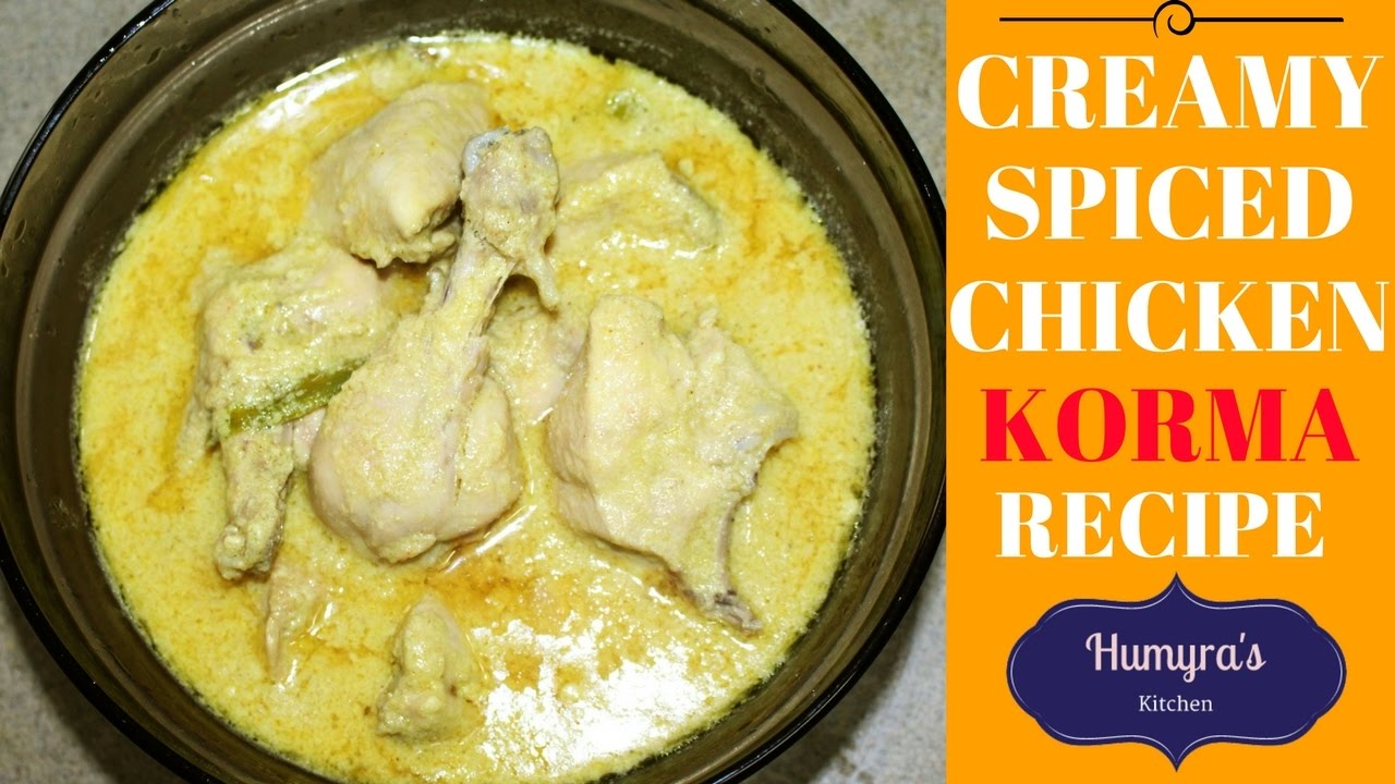 Restaurant style special white chicken korma recipe best chicken restaurant style special white chicken korma recipe best chicken korma recipe by humyras kitchen forumfinder Gallery